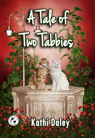 A Tale of Two Tabbies by Kathi Daley