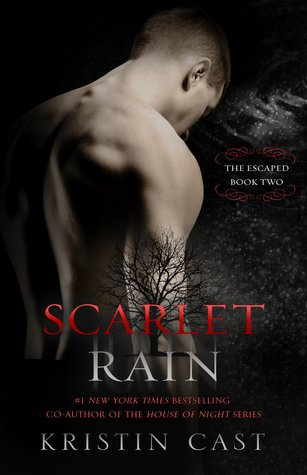Scarlet Rain (The Escaped, #2)