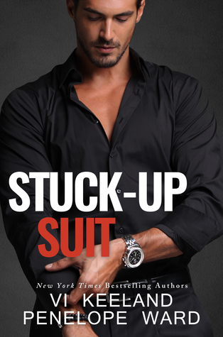 Stuck-Up Suit  - Vi Keeland, Penelope Ward