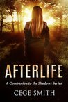Afterlife: A Shadows Series Novel