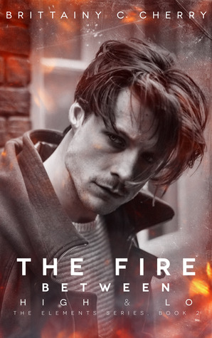 The Fire Between High & Lo (Elements, #2)