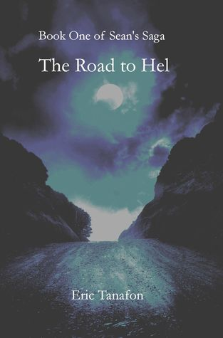 The Road to Hel by Eric Tanafon