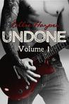 Undone, Volume 1 (Undone, #1)