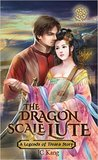 Dragon Scale Lute (Legends of Tivara, Princess of Cathay #1)