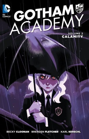 https://www.goodreads.com/book/show/25241707-gotham-academy-vol-2