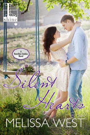 Silent Hearts (Hamilton Stables, #3)
