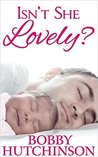 ISN'T SHE LOVELY?: A SINGLE FATHER ROMANCE
