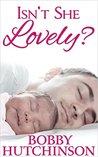 ISN'T SHE LOVELY?: A SINGLE FATHER ROMANCE