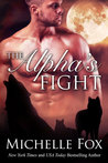The Alpha's Fight (Huntsville Pack, #3)