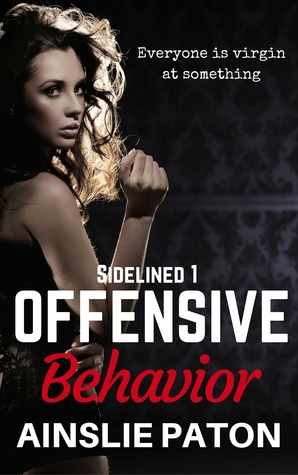 Offensive Behavior (Sidelined, #1)