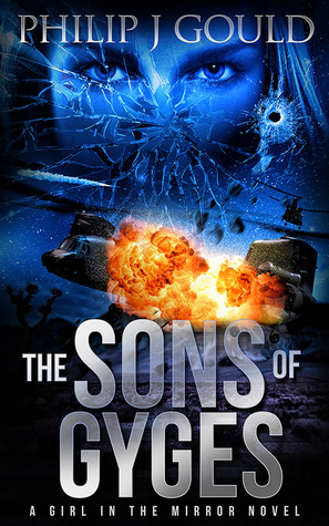 The Sons of Gyges by Philip J. Gould