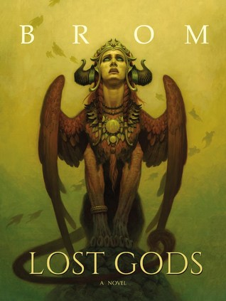 Lost Gods: A Novel