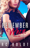Remember When (Teach Me, Book 3)
