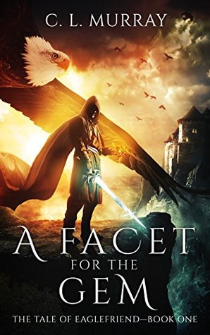 A Facet for the Gem by C.L. Murray