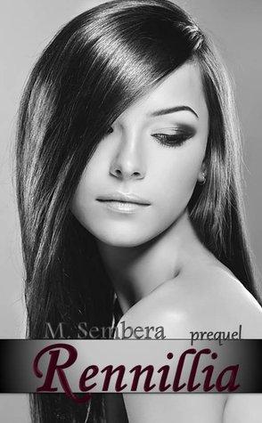 Rennillia Prequel by M. Sembera