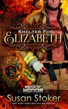 Shelter for Elizabeth (Badge of Honor: Texas Heroes, #5)