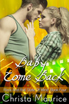 Baby Come Back (Rock And Roll State Of Mind Book 4)