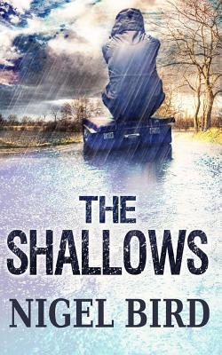 The Shallows by Nigel Bird