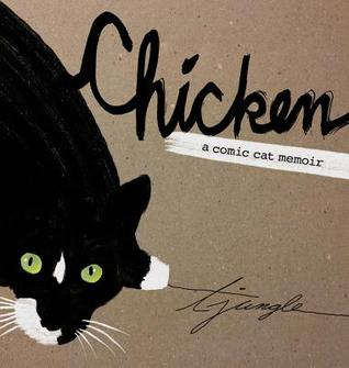 Chicken: A Comic Cat Memoir