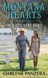 True Country Hero (Montana Hearts, #3)