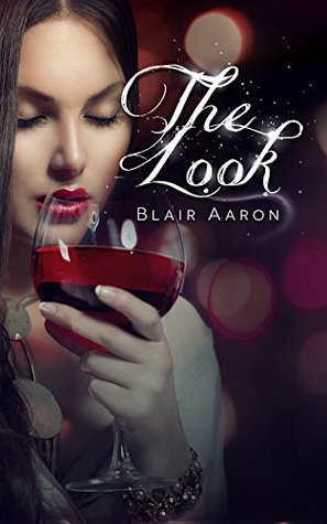 The Look by Blair Aaron