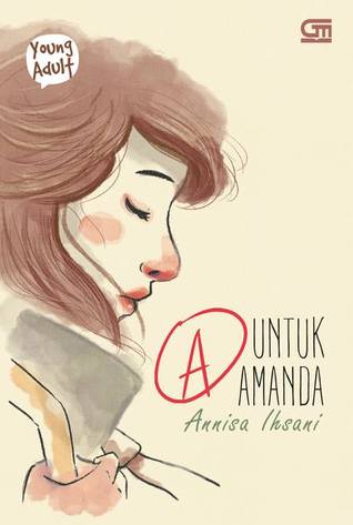 A untuk Amanda oleh Annisa Ihsani
