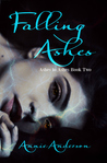 Falling Ashes (Ashes to Ashes, #2)