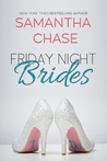 Friday Night Brides