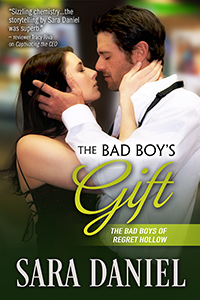 The Bad Boy's Gift (The Bad Boys of Regret Hollow, #1)