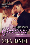 The Bad Boy's Goodness (The Bad Boys of Regret Hollow, #4)