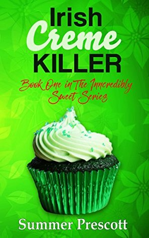 Irish Creme Killer: Book 1 in The INNcredibly Sweet Series