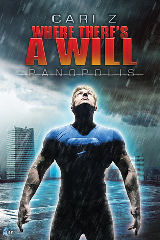 Recent Release Review: Where There's A Will (Panopolis #3) by Cari Z.