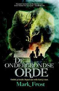De ondergrondse orde (De Paledijnse Voorspelling #2) – Mark Frost