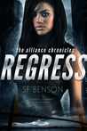 Regress: The Alliance Chronicles (Book One)