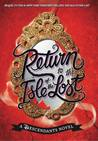 Return to the Isle of the Lost (Descendants, #2)