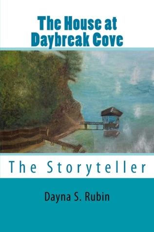 The House at Daybreak Cove by Dayna S. Rubin