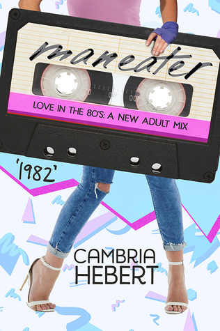 Maneater (A Love in the '80s Novella)