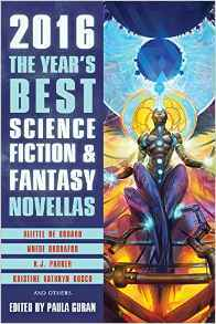 The Year's Best Science Fiction & Fantasy Novellas 2016 Book Cover