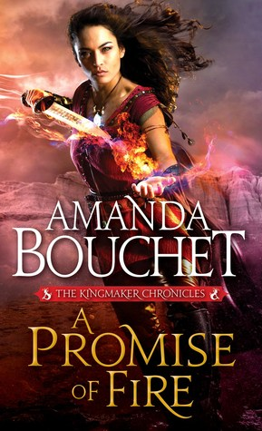 A Promise of Fire (Kingmaker Chronicles #1)
