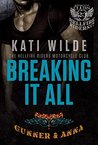 Breaking It All (Hellfire Riders MC, #7)