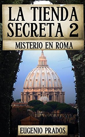 LA TIENDA SECRETA 2: MISTERIO EN ROMA
