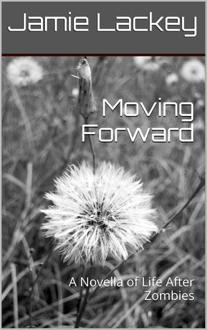 Moving Forward by Jamie Lackey