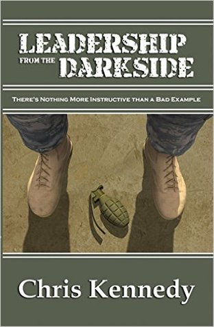 Leadership from the Darkside by Chris Kennedy