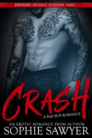 Crash A Bad Boy Stepbrother Romance by Sophie Sawyer