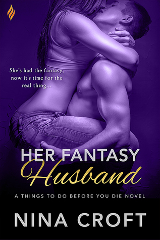 Her Fantasy Husband (Things to do Before You Die…, #2)