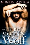 The Fifth Moon's Wolf (The Fifth Moon's Tales, #1)