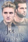 As the Ice Melts (Love for the Seasons, #2)