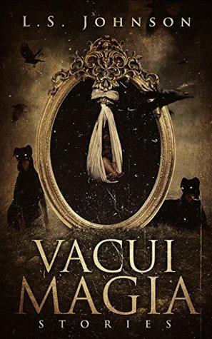 Vacui Magia: Stories Book Cover