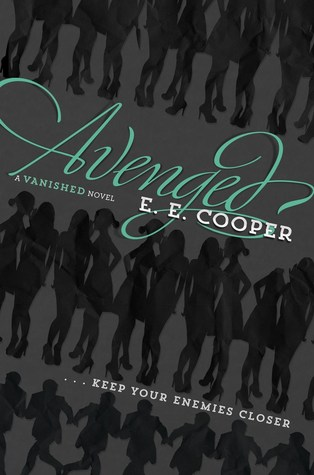 Avenged (Vanished, #2)
