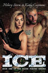 ICE (The Elite Forces Series, #1)